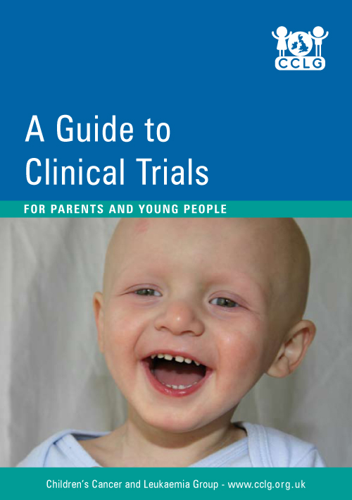 A Guide to Clinical Trials - FOR PARENTS AND YOUNG PEOPLE